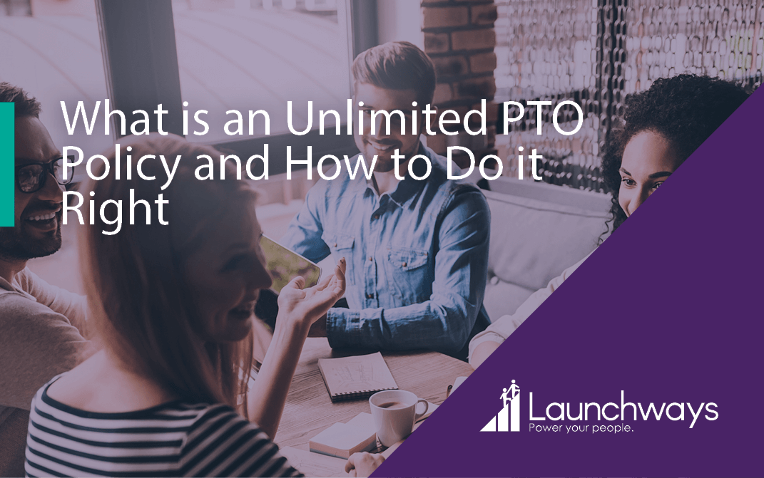 What is an Unlimited PTO Policy and How to Do it Right