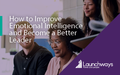 How to Improve Emotional Intelligence and Become a Better Leader