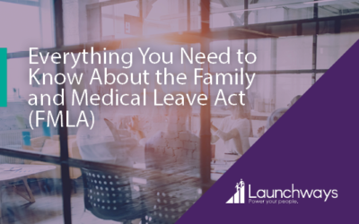 Everything You Need to Know About the Family and Medical Leave Act (FMLA)