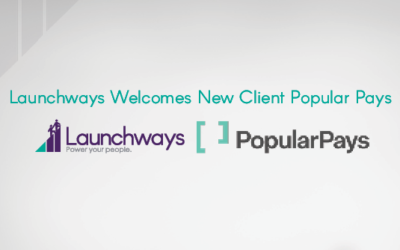 Launchways Welcomes New Client Popular Pays