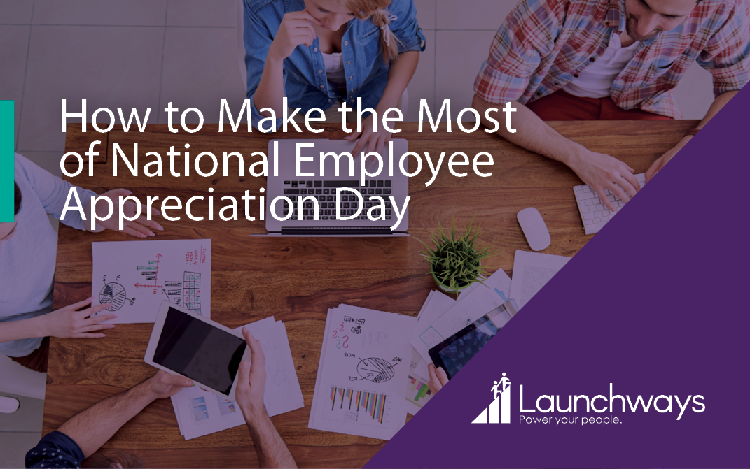 How to Make the Most of National Employee Appreciation Day