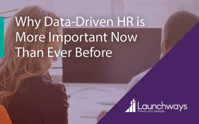 Why Data-Driven HR is More Important Now Than Ever Before