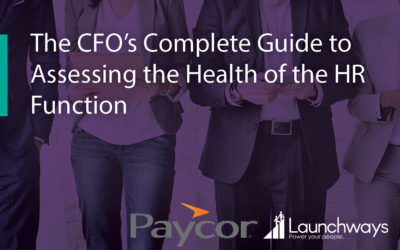 The CFO's Complete Guide to Assessing the Health of the HR Function